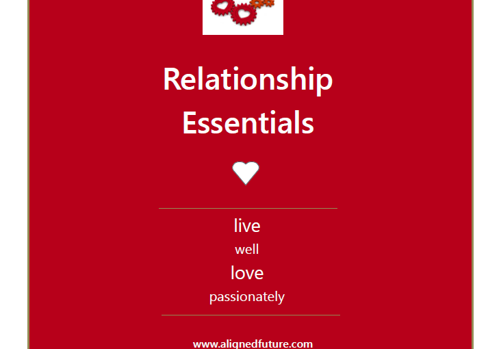 Relationship Essentials is here…